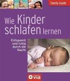 Family Guide - Wie Kinder schlafen lernen