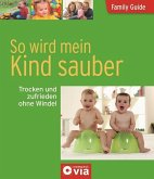 Family Guide - So wird mein Kind sauber