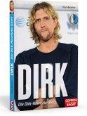 Dirk - Die Dirk-Nowitzki-Story