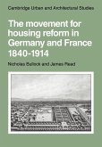 The Movement for Housing Reform in Germany and France, 1840 1914