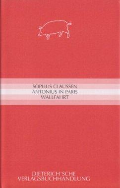 Antonius in Paris - Wallfahrt - Claussen, Sophus