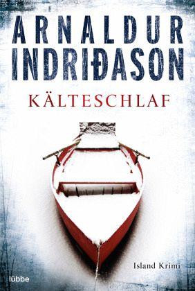 Kälteschlaf / Kommissar-Erlendur-Krimi Bd.8 - Indriðason, Arnaldur