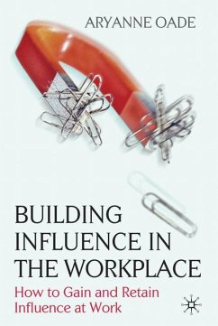 Building Influence in the Workplace - Oade, Aryanne