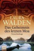 Das Geheimnis des letzten Moa / Neuseeland-Saga Bd.3
