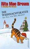 Die Weihnachtskatze / Ein Fall für Mrs. Murphy Bd.17