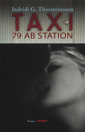Taxi 79 ab Station - Thorsteinsson, Indridi G.