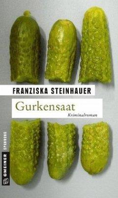 Gurkensaat - Steinhauer, Franziska