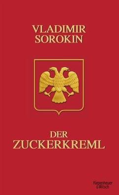 Der Zuckerkreml - Sorokin, Vladimir