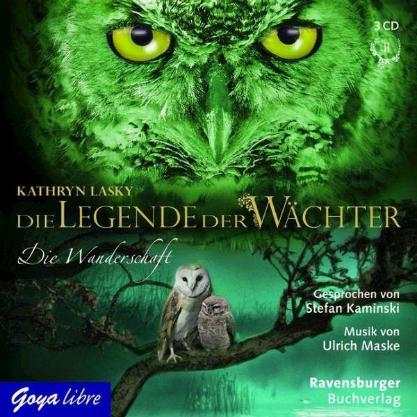 Die Wanderschaft / Die Legende der Wächter Bd.2 (3 Audio-CDs) - Lasky, Kathryn