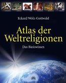 Atlas der Weltreligionen
