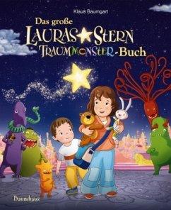 Das große Lauras Stern Traummonster-Buch - Baumgart, Klaus; Neudert, Cornelia