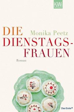 Die Dienstagsfrauen / Dienstagsfrauen Bd.1 - Peetz, Monika
