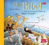 Die Bibel, Geschichten aus dem Alten und Neuen Testament