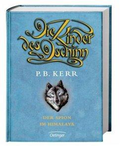 Der Spion im Himalaya / Die Kinder des Dschinn Bd.6  - Kerr, P. B.