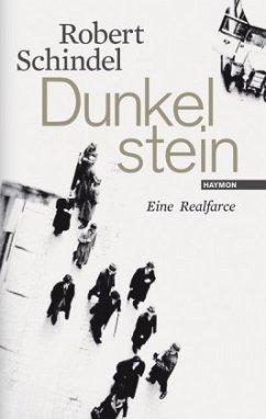 Dunkelstein - Schindel, Robert