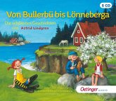 Von Bullerbü bis Lönneberga. Die schönsten Geschichten von Astrid Lindgren, 5 Audio-CDs