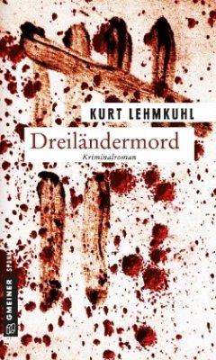 Dreiländermord - Lehmkuhl, Kurt