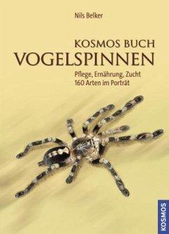 Kosmos Buch Vogelspinnen - Belker, Nils