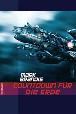 Countdown für die Erde / Weltraumpartisanen Bd.13