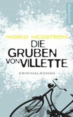 Die Gruben von Villette / Martine Poirot Bd.2 - Hedström, Ingrid