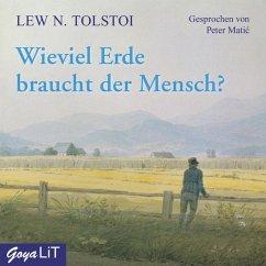 Wieviel Erde braucht der Mensch?, 1 Audio-CD - Tolstoi, Leo N.