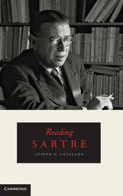 Reading Sartre - Catalano, Joseph S.