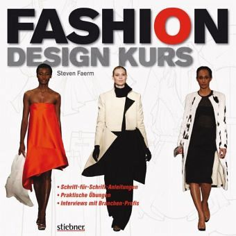 Fashion design kurs von steven faerm portofrei bei b cher for Kurs modedesign