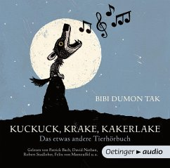Kuckuck, Krake, Kakerlake, 1 Audio-CD - Dumon Tak, Bibi