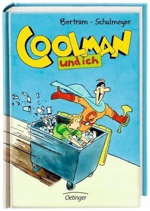 Buch-Reihe Coolman und ich von Rüdiger Bertram