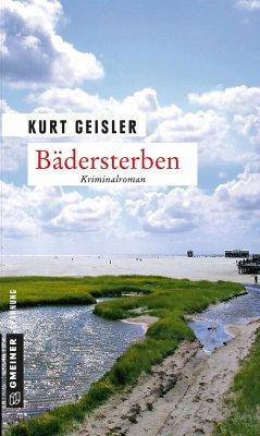 Bädersterben - Geisler, Kurt