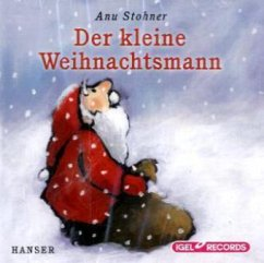 Der kleine Weihnachtsmann, 1 Audio-CD - Stohner, Anu