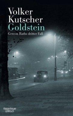 Goldstein / Kommissar Gereon Rath Bd.3 - Kutscher, Volker