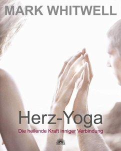 Herz-Yoga - Whitwell, Mark