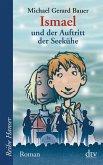 Ismael und der Auftritt der Seekühe / Ismael Bd.2