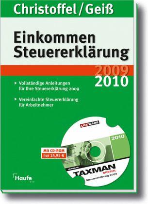 EinkommenSteuererklärung 2010/2011, m. CD-ROM 'TAXMANSpezial 2011' - Christoffel, Hans-Günter; Geiß, Wolfgang