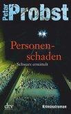 Personenschaden / Schwarz ermittelt Bd.2