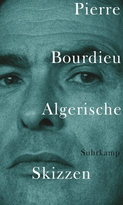 Algerische Skizzen - Bourdieu, Pierre