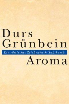 Aroma - Grünbein, Durs
