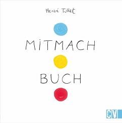 Mitmach Buch - Tullet, Hervé