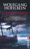 Göttersterben / Die Chronik der Unsterblichen Bd.10