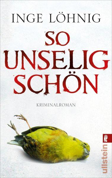 So unselig schön von Inge Löhnig