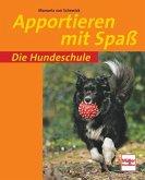 Die Hundeschule: Apportieren mit Spaß