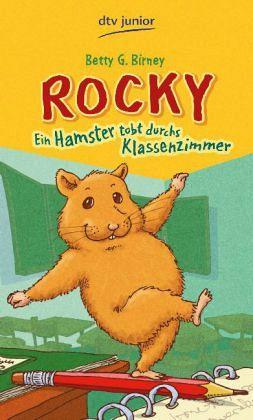 Ein Hamster tobt durchs Klassenzimmer - Birney, Betty G.