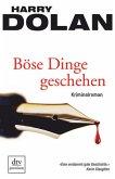 Böse Dinge geschehen / David Logan & Elisabeth Waishkey Bd.1
