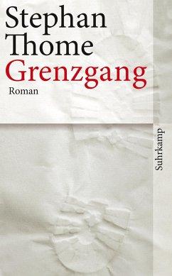 Grenzgang - Thome, Stephan