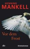 Vor dem Frost / Linda Wallander Bd.1