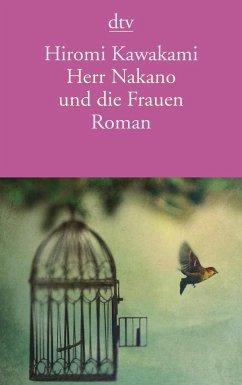 Herr Nakano und die Frauen - Kawakami, Hiromi