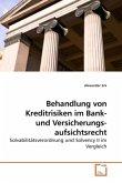 Behandlung von Kreditrisiken im Bank- und Versicherungsaufsichtsrecht
