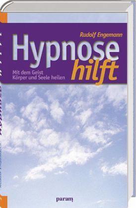 Hypnose hilft - Engemann, Rudolf