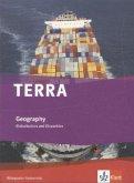 TERRA Geography. Globalisation and Disparities. Schülerbuch 9./10. Klasse